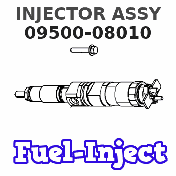 09500-08010 INJECTOR ASSY
