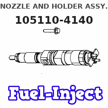 105110-4140 NOZZLE AND HOLDER ASSY.