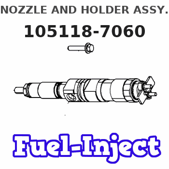 105118-7060 NOZZLE AND HOLDER ASSY.