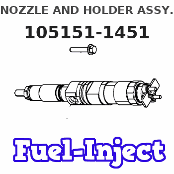 105151-1451 NOZZLE AND HOLDER ASSY.