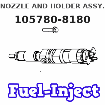 105780-8180 NOZZLE AND HOLDER ASSY.