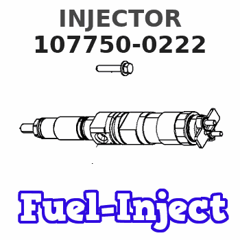 107750-0222 INJECTOR