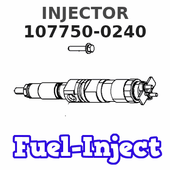 107750-0240 INJECTOR
